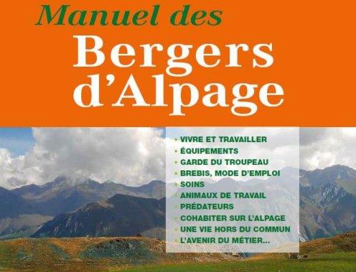 «Manuel des Bergers d'Alpage», il est arrivé!