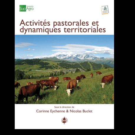 Pastoralisme & dynamiques territoriales, un livre de l'association française de pastoralisme